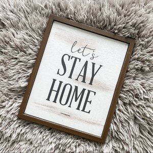 'Let's Stay Home' Decorative Accent